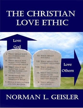 The Christian Love Ethic | Bastion Books